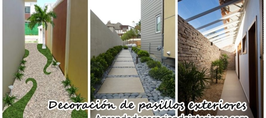 Ideas Para Decorar Pasillos Exteriores Decoracion Interiores