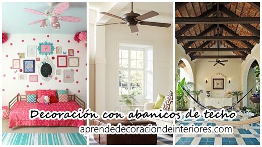Decoraci n con abanicos de techo modernos decoracion for Decoracion con abanicos
